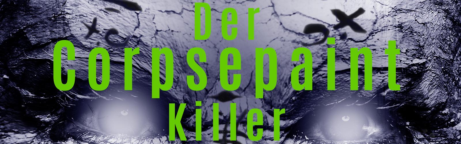 Der Corpsepaint Killer - ein Thriller von Rohan de Rijk